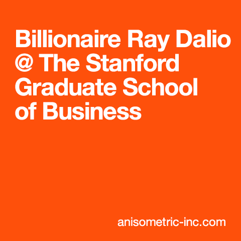 Ray Dalio at Stanford